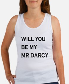 Will You Be My Mr Darcy Tank Top