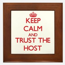 Keep Calm and Trust the Host Framed Tile
