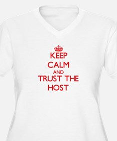 Keep Calm and Trust the Host Plus Size T-Shirt
