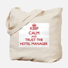 Keep Calm and Trust the Hotel Manager Tote Bag