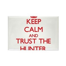Keep Calm and Trust the Hunter Magnets
