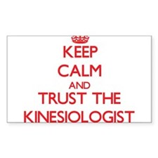 Keep Calm and Trust the Kinesiologist Decal