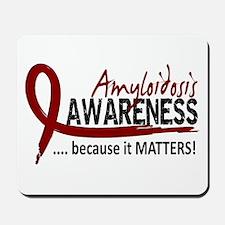 Awareness 2 Amyloidosis Mousepad