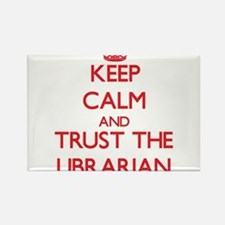 Keep Calm and Trust the Librarian Magnets