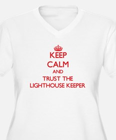 Keep Calm and Trust the Lighthouse Keeper Plus Siz