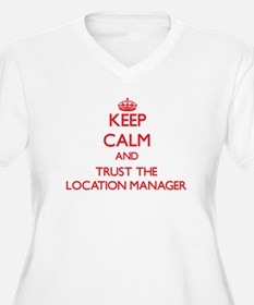 Keep Calm and Trust the Location Manager Plus Size