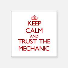 Keep Calm and Trust the Mechanic Sticker