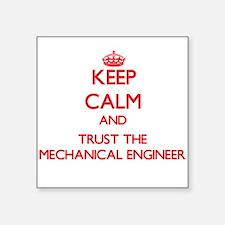 Keep Calm and Trust the Mechanical Engineer Sticke
