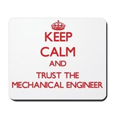 Keep Calm and Trust the Mechanical Engineer Mousep