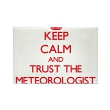 Keep Calm and Trust the Meteorologist Magnets
