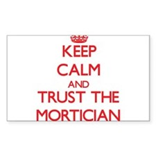 Keep Calm and Trust the Mortician Decal