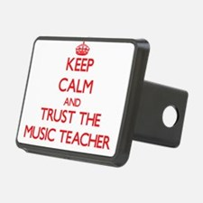 Keep Calm and Trust the Music Teacher Hitch Cover