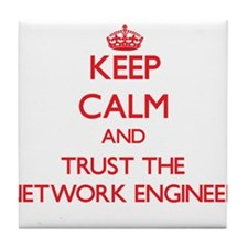 Keep Calm and Trust the Network Engineer Tile Coas