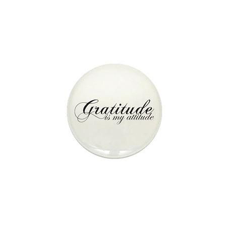 Gratitude is my Attitude Mini Button