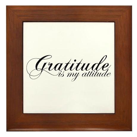 Gratitude is my Attitude Framed Tile