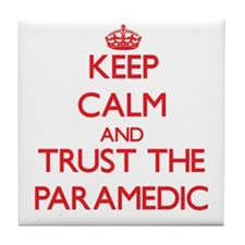Keep Calm and Trust the Paramedic Tile Coaster