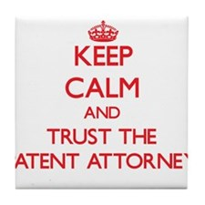Keep Calm and Trust the Patent Attorney Tile Coast