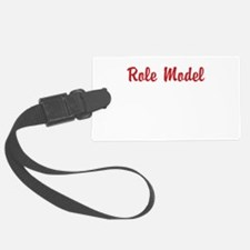 Role Model Luggage Tag