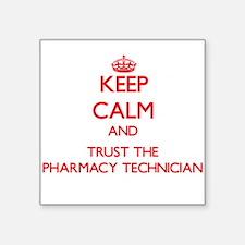 Keep Calm and Trust the Pharmacy Technician Sticke