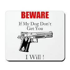 Beware Mousepad