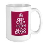 Keep Calm and Listen to Audio Drama Mugs