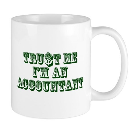 Trust Me I'm an Accountant Mug