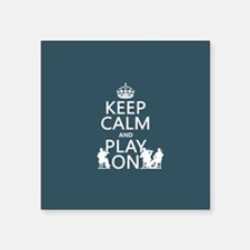 Keep Calm and Play On (strings) Sticker