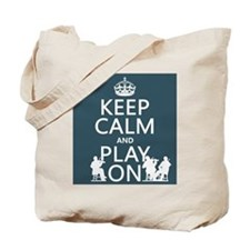 Keep Calm and Play On (strings) Tote Bag