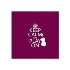 Keep Calm and Play On (double bass) Sticker