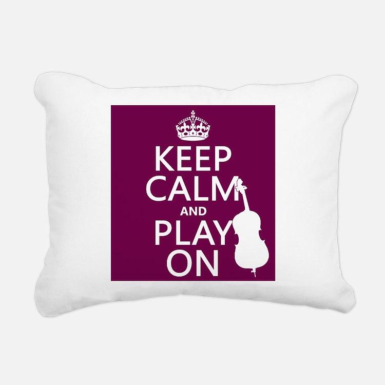 Keep Calm and Play On (double bass) Rectangular Ca