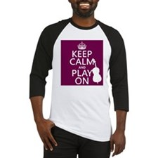 Keep Calm and Play On (double bass) Baseball Jerse