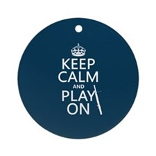 Keep Calm and Play On (bassoon) Ornament (Round)