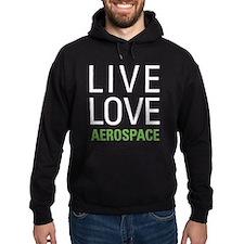 Live Love Aerospace Hoodie