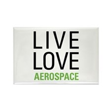 Live Love Aerospace Rectangle Magnet