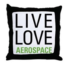 Live Love Aerospace Throw Pillow