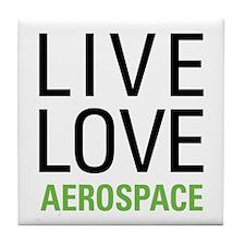 Live Love Aerospace Tile Coaster