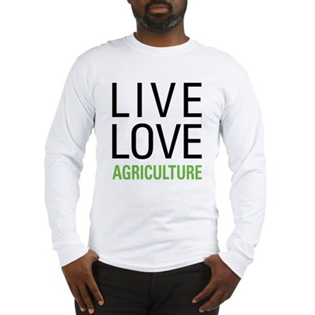 Live Love Agriculture Long Sleeve T-Shirt