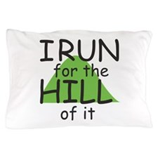 Funny Hill Running Pillow Case