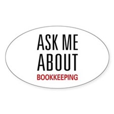 Ask Me About Bookkeeping Oval Decal