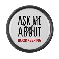 Ask Me About Bookkeeping Large Wall Clock