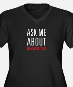 Ask Me Blogging Women's Plus Size V-Neck Dark T-Sh