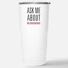 Ask Me About Blogging Travel Mug