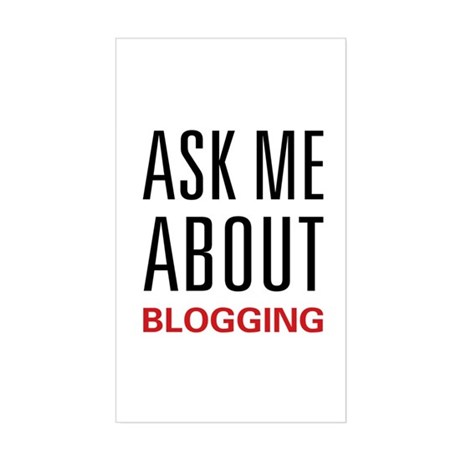 Ask Me Blogging Rectangle Sticker