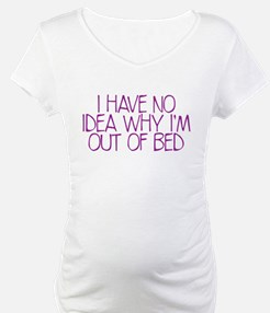 out of bed Shirt
