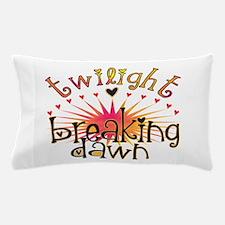 Breaking Dawn Pillow Case