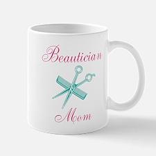 Beautician Mom Mugs