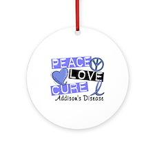 Peace Love Cure 1 Addison's Ornament (Round)