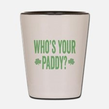 Who Is Your Paddy Shot Glass
