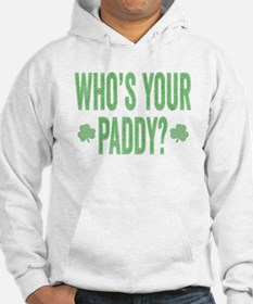 Who Is Your Paddy Hoodie