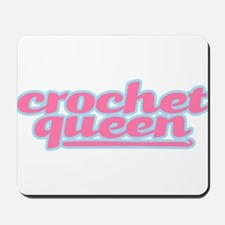 They Call Her the Crochet Queen Mousepad